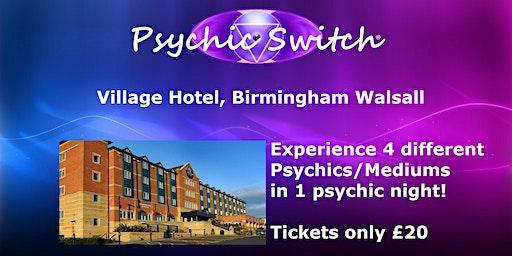 Psychic Switch - Birmingham Walsall