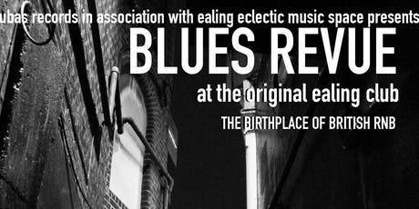 Blues Revue at the original Ealing Club tickets