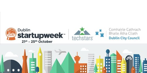 Techstars Startup Week Dublin Official Opening at DCC