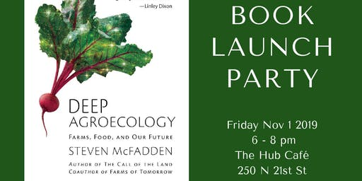 Book Launch Party for Deep Agroecology