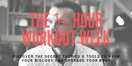 The ½ Hour Workout Week tickets