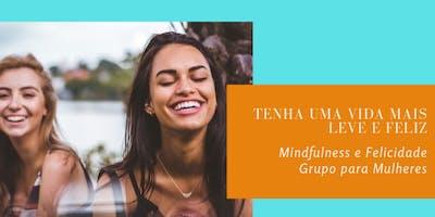 Grupo para Mulheres Mindfulness e Felicidade