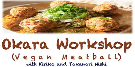 Feel Japanese culture with Okara light lunch workshop (vegan meatballs) tickets