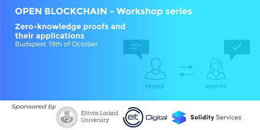 Open Blockchain Workshop Series - Zero-knowledge proofs and their applications