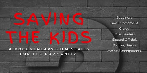 Saving the Kids:  Documentary Film Series