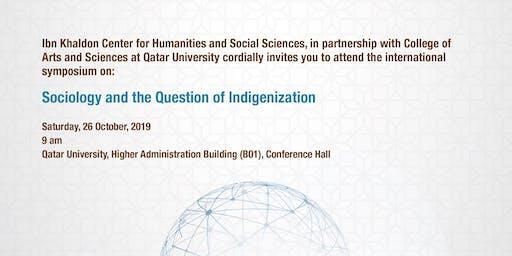 Sociology and the Question of Indigenization  - علم الاجتماع وسؤال الأقلمة