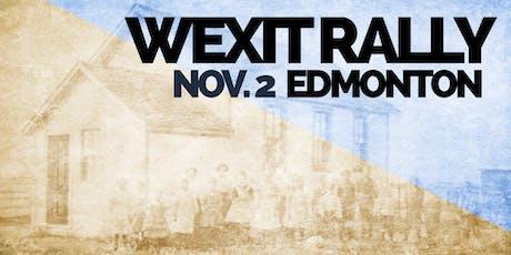 ROUND 3: WEXIT RALLY, EDMONTON [Nov. 2] tickets