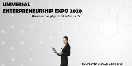 UNIVERSAL ENTERPRENEURSHIP EXPO 2020 (UEE'20) tickets