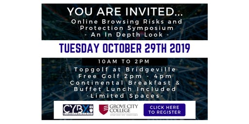 CybX Online Browsing Risks and Protection Symposium