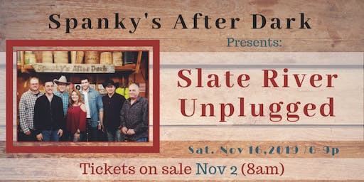 Slate River Unplugged
