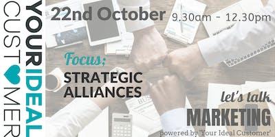 Let's Talk Marketing October - Building Strategic Alliances