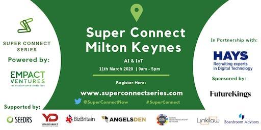 Super Connect  Milton Keynes (AI, IoT)