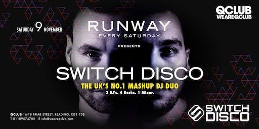 Runway Presents Switch Disco DJ Set!