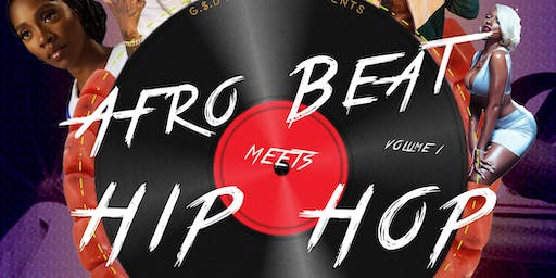 AFROBEATS MEETS HIP HOP VOL 1