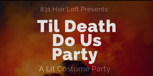 """Til Death Do Us Party"""