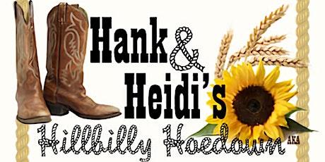 Hank & Heidi's Hillbilly Hoedown Wedding tickets