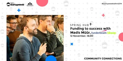 Funding to success with Madis Müür, Funderbeam and Bikeep at Startup Week