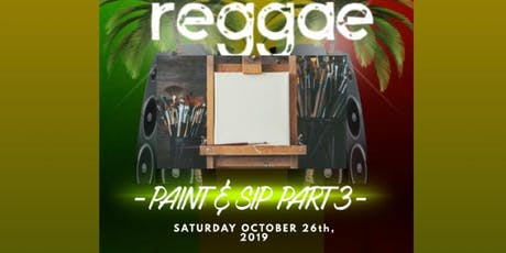 MD's Hottest Reggae, Paint, & Sip tickets