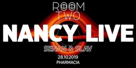 RoomTwo Presents: NANCY Live w/ Senan & Slav tickets