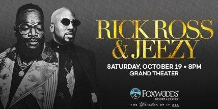 TRANSPORTATION TO RICK ROSS & JEEZY CONCERT AT FOXWOODS CASINO & RESORT