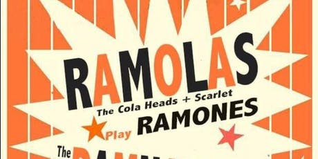 Ramolas - Cola Heads and Scarlet (Play Ramones) Damnations (Play ACDC) tickets
