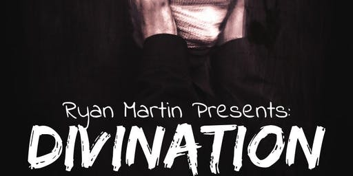 Divination - A Show by Illusionist Ryan Martin
