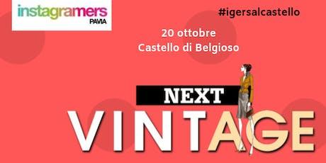 Igers @ Next Vintage biglietti