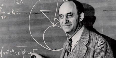 Enrico Fermi: The Last Man Who Knew Everything tickets