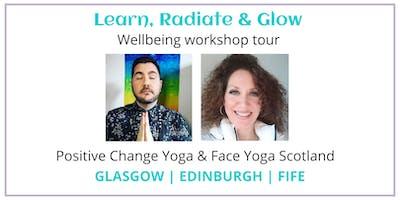Learn, Radiate & Glow Wellbeing Workshop Tour - Edinburgh