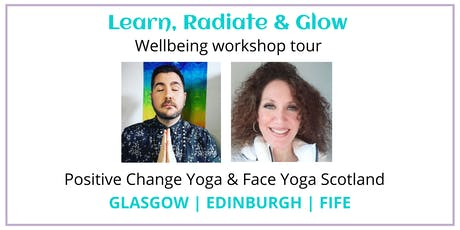 Learn, Radiate & Glow Wellbeing Workshop Tour - Glasgow tickets