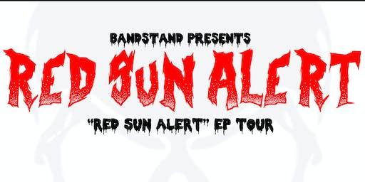 Red Sun Alert + Support