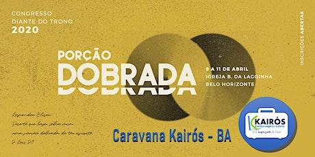 CONGRESSO DIANTE DO TRONO 2020 - Caravana BAHIA - Kairós Eventos e Turismo  ingressos