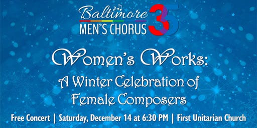 Women's Works: A Winter Celebration of Female Composers Free Concert