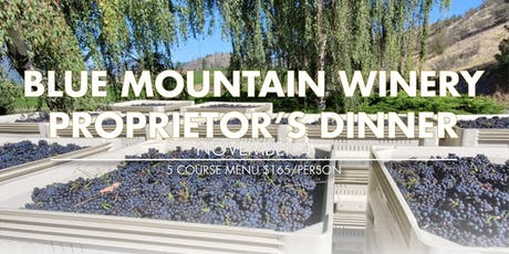 BLUE MOUNTAIN PROPRIETOR'S DINNER tickets