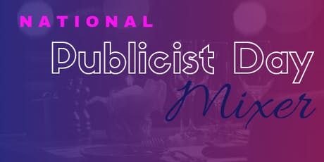 Birmingham National Publicist Day Mixer tickets