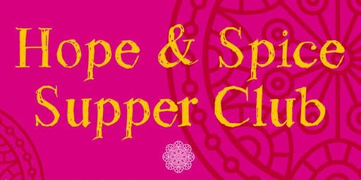 Hope & Spice Supper Club - 22 Nov 2019