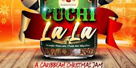 Cuchi La La - A Caribbean Christmas Jam tickets