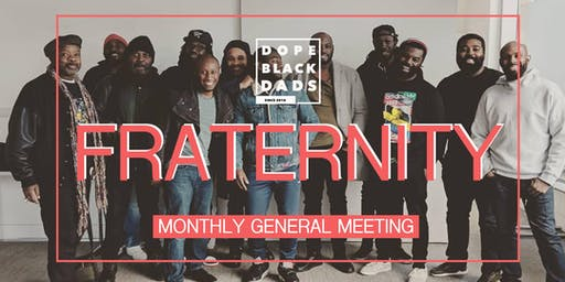 Dope Black Dads - Monthly Meetup