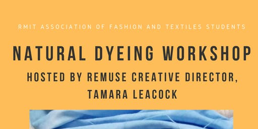 Natural Dyeing Workshop with REMUSE