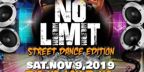 NO LIMIT STREET DANCE EDITION tickets