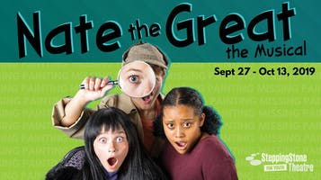 """""""Nate the Great the Musical"""""""