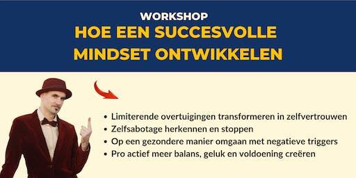 Hoe Een Succesvolle Mindset Ontwikkelen (Workshop)