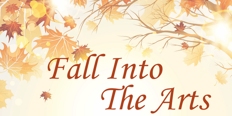 Fall Into the Arts tickets