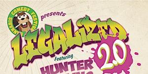 Cannabis Comedy Festival Presents: Legalized 2.0