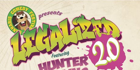 Cannabis Comedy Festival Presents: Legalized 2.0 tickets