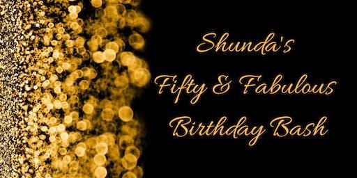 Shunda's 50 & Fabulous Birthday Bash