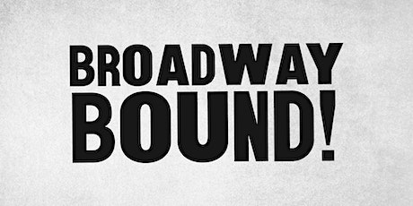 The 5 & Dime LIVE! - BROADWAY BOUND tickets