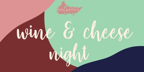 UneARThed Wine & Cheese Night Exhibition tickets