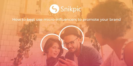 How to best use micro-influencers to promote your brand billets