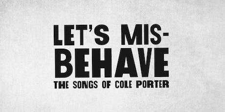 The 5 & Dime LIVE! - LET'S MISBEHAVE: THE SONGS OF COLE PORTER tickets